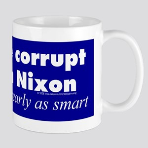 More corrupt than Nixon Mug