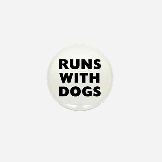 Runs Dogs Mini Button