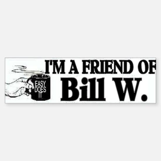 FRIEND OF BILL W Sticker (Bumper)