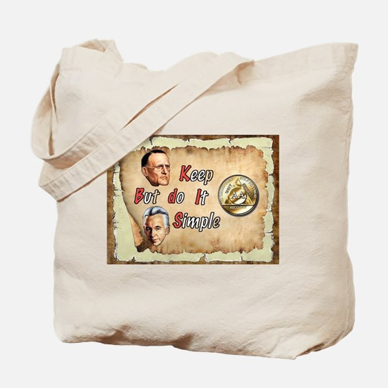 BILL, BOB KEEP IT SIMPLE Tote Bag