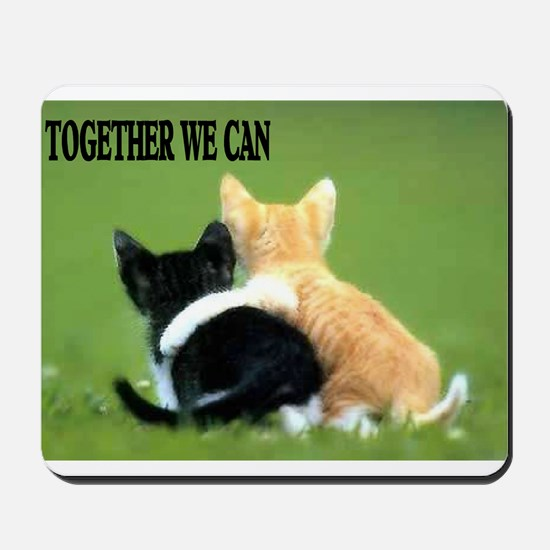 TOGETHER WE CAN Mousepad