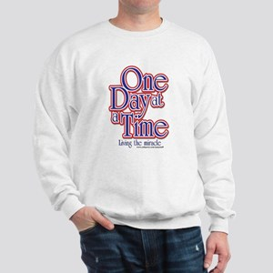 ONE DAY AT A TIME Sweatshirt