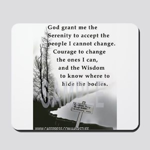 TWISTED SERENITY PRAYER Mousepad