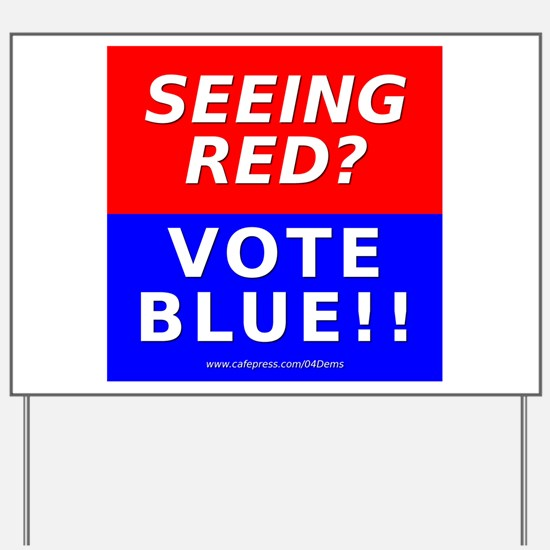 """Seeing Red"" Yard Sign"