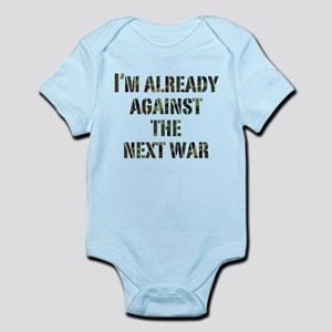 Already Against Next War Infant Bodysuit