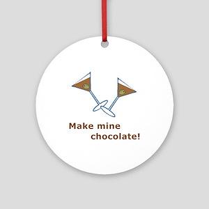 Make Mine Chocolate! Ornament (Round)