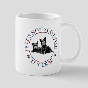 IF IT'S NOT SCOTTISH Mug