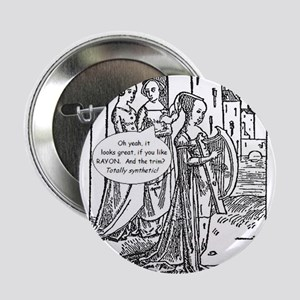 "Medieval Mayhem - Gossip 2.25"" Button"