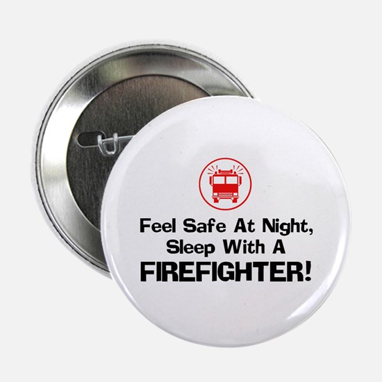 Feel Safe With A Firefighter Button