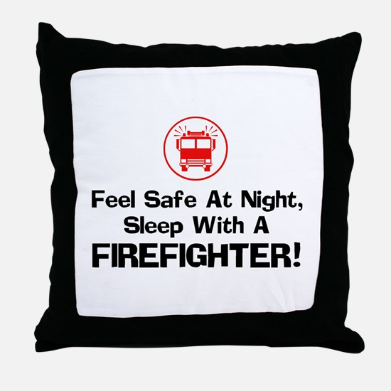 Feel Safe With A Firefighter Throw Pillow
