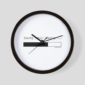 Snarky reply loading Wall Clock