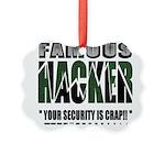 famous hacker funny slogan Picture Ornament
