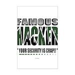 famous hacker funny slogan Poster Print (Mini)