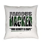 famous hacker funny slogan Everyday Pillow
