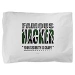 famous hacker funny slogan Pillow Sham