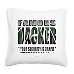 famous hacker funny slogan Square Canvas Pillow