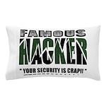 famous hacker funny slogan Pillow Case
