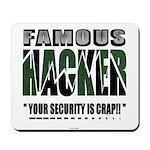 famous hacker funny slogan Mousepad