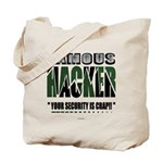 famous hacker funny slogan Tote Bag