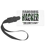 famous hacker funny slogan Large Luggage Tag