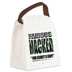 famous hacker funny slogan Canvas Lunch Bag