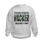famous hacker funny slogan Sweatshirt