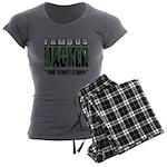 famous hacker funny slogan Women's Charcoal Pajama