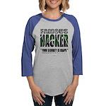 famous hacker funny slogan Long Sleeve T-Shirt