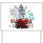 Twilight Christmas by Twidaddy.com Yard Sign