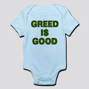 Greed is Good Infant Bodysuit