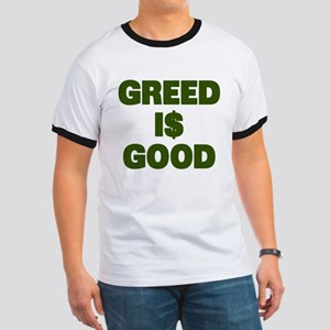 Greed is Good Ringer T