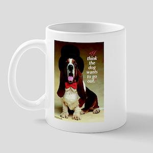Dog Wants To Go Out! Mug