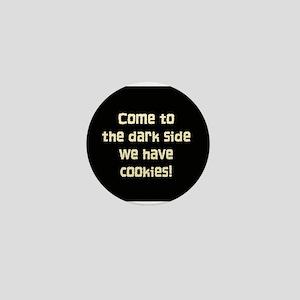 The Dark Side Mini Button