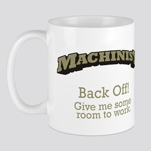 Machinist - Back Off Mug