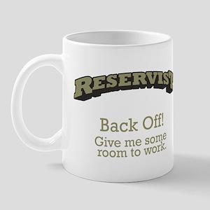 Reservist - Back Off Mug