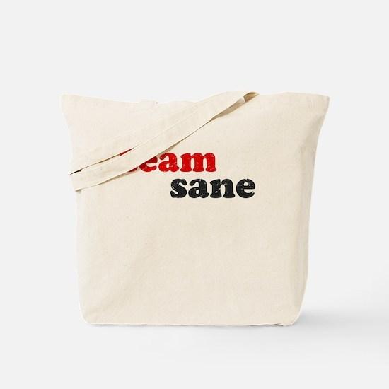 team sane Tote Bag