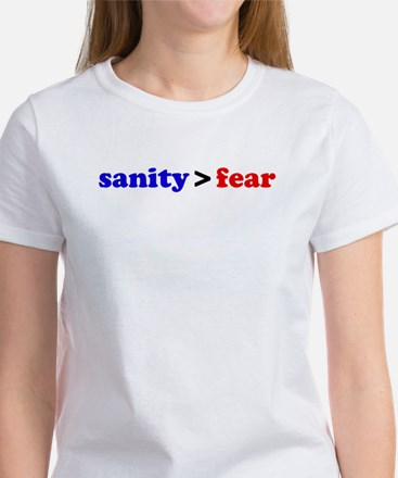 Sanity is greater than fear Women's T-Shirt