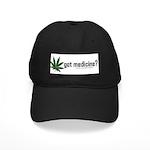 got medicine? Black Cap