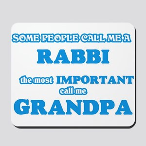 Some call me a Rabbi, the most important Mousepad