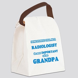 Some call me a Radiologist, the m Canvas Lunch Bag