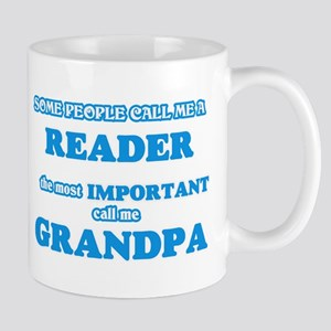 Some call me a Reader, the most important cal Mugs