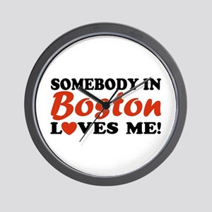Somebody in Boston Loves Me! Wall Clock