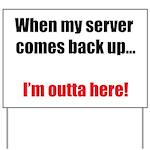 Server Down Yard Sign