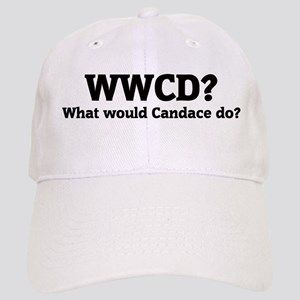 What would Candace do? Cap