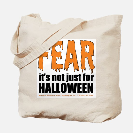 Fear All Year Tote Bag