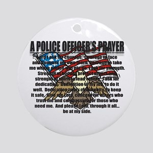 POLICE OFFICER'S PRAYER Ornament (Round)