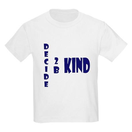 Decide 2 B Kind Kids Light T-Shirt