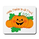 Cutest Punkin' In The Patch Mousepad