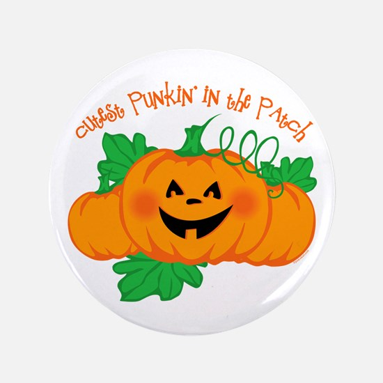 """Cutest Punkin' In The Patch 3.5"""" Button"""