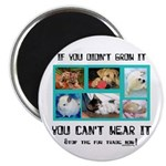 "If You Didn't Grow It 2.25"" Magnet (100 pack)"